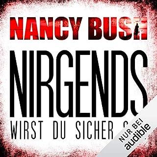 Nirgends wirst du sicher sein     Rafferty 1              Autor:                                                                                                                                 Nancy Bush                               Sprecher:                                                                                                                                 Vera Teltz                      Spieldauer: 12 Std. und 14 Min.     792 Bewertungen     Gesamt 4,3
