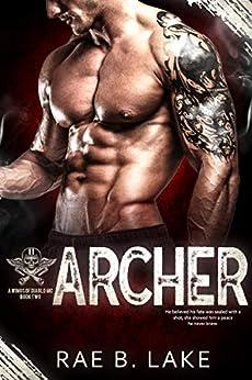Archer: A Wings of Diablo MC Novel by [Rae B. Lake]