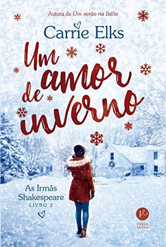Um amor de inverno (Vol. 2 As Irmãs Shakespeare)