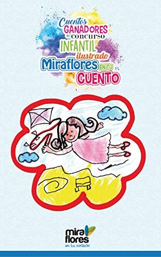 """Cuentos ganadores del concurso infantil ilustrado """"Miraflores en tu cuento"""""""