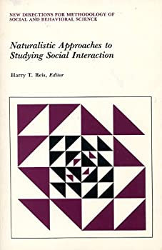 Paperback Naturalistic Approaches to Studying Social Interaction Book
