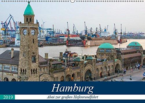 Hamburg - Ahoi zur großen Hafenrundfahrt (Wandkalender 2019 DIN A2 quer): Erleben Sie großartige maritime Ansichten der Freien und Hansestadt Hamburg (Monatskalender, 14 Seiten ) (CALVENDO Orte)