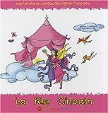 La fée Cinoam, une histoire en Langue des Signes