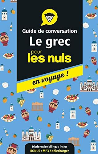 Guide de conversation grec pour les Nuls en voyage, 3e...