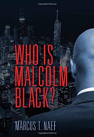 Who Is Malcolm Black?