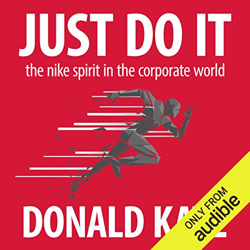 Just Do It     The Nike Spirit in the Corporate World              Autor:                                                                                                                                 Donald Katz                               Sprecher:                                                                                                                                 Donald Katz,                                                                                        Brian Sutherland                      Spieldauer: 14 Std.     10 Bewertungen     Gesamt 2,8