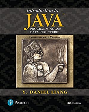 Introduction to Java Programming and Data Structures, Comprehensive Version Plus MyLab Programming with Pearson eText -- Access Card Package (11th Edition)