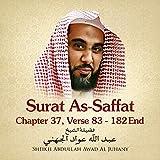 Surat As-Saffat, Chapter 37, Vesre 83 - 182 end