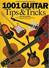 1001 Guitar Tips & Tricks