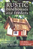 Rustic Birdhouses and Feeders: Unique Thatched-Roof Projects Designed to Bird-Friendly Specifications