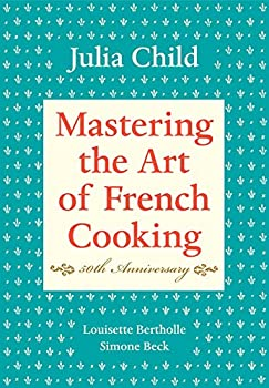 Mastering the Art of French Cooking book cover