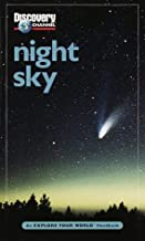 Discovery Channel: Night Sky: An Explore Your World Handbook