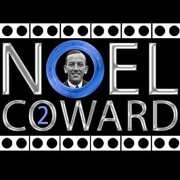 Noel Coward, Vol. 2