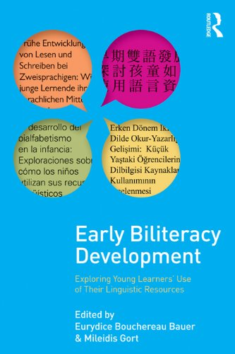 Early Biliteracy Development: Exploring Young Learners' Use of Their Linguistic Resources (English Edition)