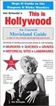 This is Hollywood: An Unusual Movieland Guide