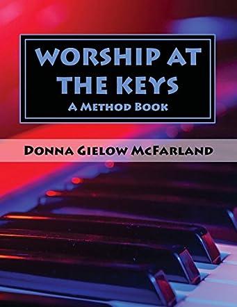 Worship at the Keys