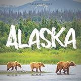 Alaska Calendar 2022: Calendar 2022 with 6 Months of 2021 Bonus