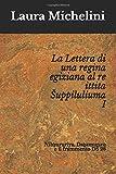 La Lettera di una regina egiziana al re ittita Šuppiluliuma I: Nibḫururiya, Daḫamunzu e il frammento DŠ 28 (Italian Edition)