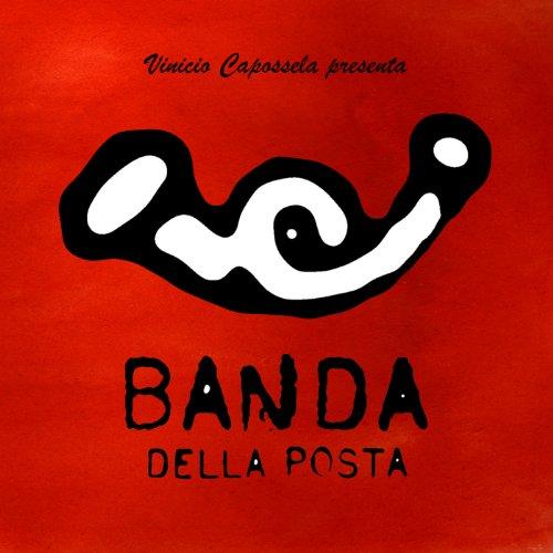 Primo Ballo (Vinicio Capossela presenta Banda della Posta)