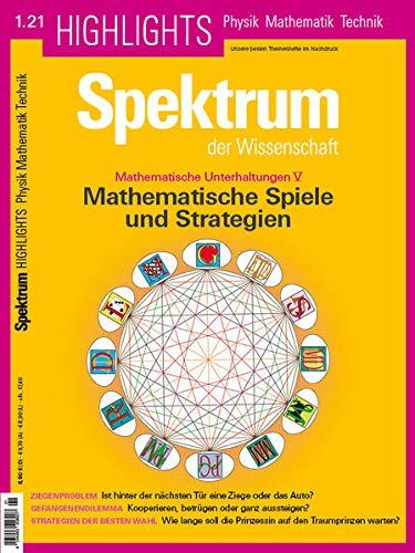 Mathematische Spiele und Strategien (Spektrum Highlights: Unsere besten Themenhefte im Nachdruck)