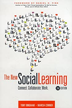 The New Social Learning: A Guide to Transforming Organizations Through Social Media 1562869965 Book Cover