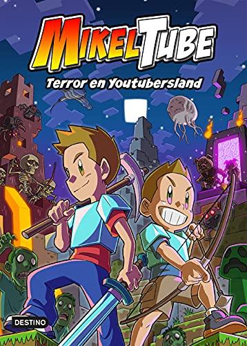 Mikeltube 5. Terror en Youtubersland (Jóvenes influencers)