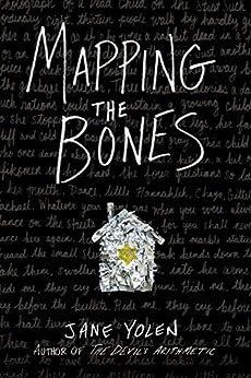 Mapping the Bones by [Jane Yolen]