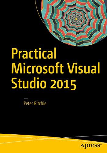 Practical Microsoft Visual Studio 2015 (English Edition)