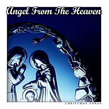 Angel from the Heaven (Christmas Songs)