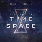 The Lord of Time and Space