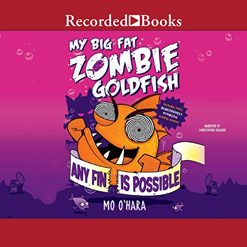 My Big Fat Zombie Goldfish audiobook cover art