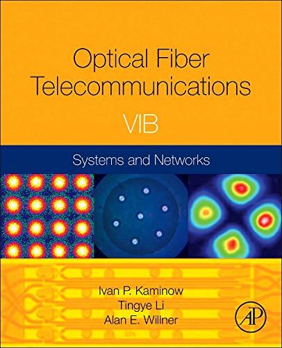 Optical Fiber Telecommunications Volume VIB: Systems and Networks (Optics  and Photonics)