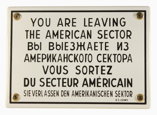 Emaille Schild You are leaving the American Sector West Berlin