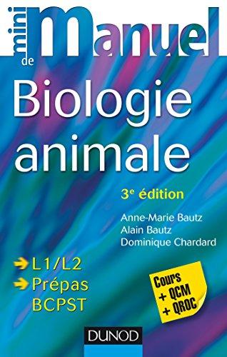 Mini manuel de Biologie animale - 3e éd. - Cours et QCM/QROC: Cours et QCM/QROC