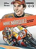 Marc Marquez: Die Geschichte eines Traums