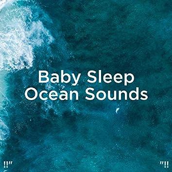 """!!"""" Baby Sleep Ocean Sounds """"!!"""