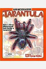 Uncover a Tarantula: Take a Three-Dimensional Look Inside a Tarantula! (Uncover Books) Hardcover