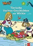 Wickie und die starken Männer - Tierische Vorlese-Geschichten mit Wickie: ab 4 Jahren