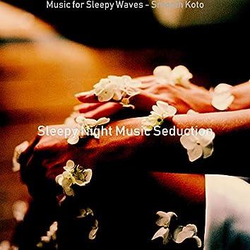 Music for Sleepy Waves - Smooth Koto