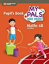 My Pals are Here! Maths Pupil's Book 6B Paperback – 2018