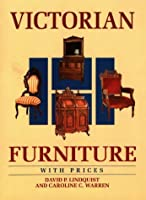 Victorian Furniture With Prices (WALLACE-HOMESTEAD FURNITURE SERIES)