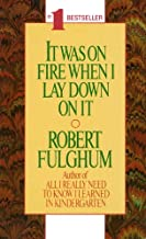 It Was On Fire When I Lay Down On It (English Edition)