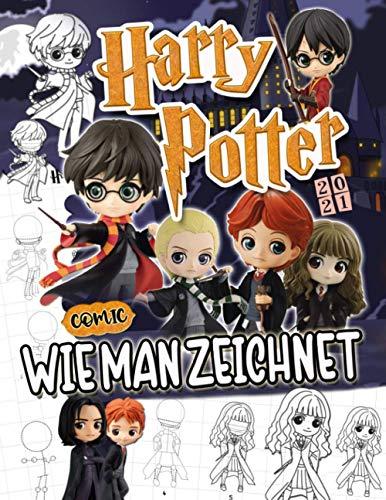Harry Potter Wie Man Zeichnet: Harry's Figuren Zeichenanleitung, Schritt Für Schritt Zeichnungen Und Malen Buch Harry Potter (Inoffiziell)