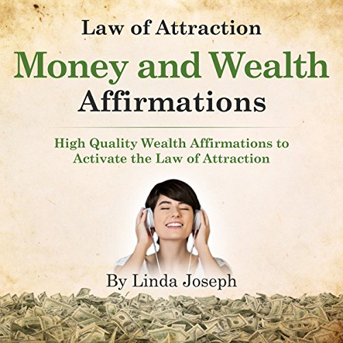 Law of Attraction Money and Wealth Affirmations audiobook cover art
