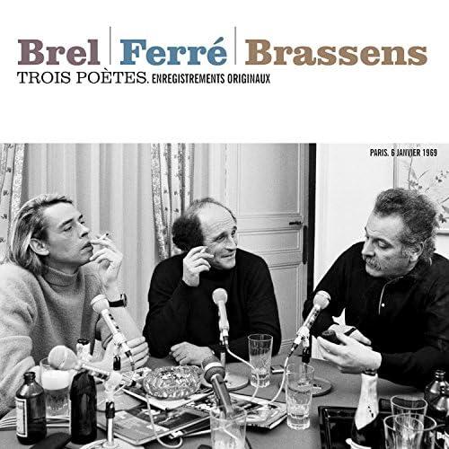 Jacques Brel, Léo Ferré & Georges Brassens