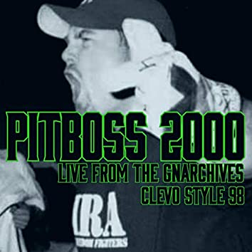 Live from the Gnarchives Clevo Style 98