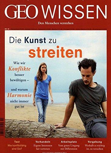 GEO Wissen / GEO Wissen 59/2017 - Die Kunst zu streiten