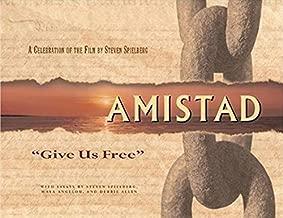Amistad: 'Give Us Free'