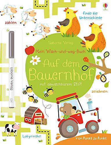 Mein Wisch-und-weg-Buch: Auf dem Bauernhof: mit abwischbarem Stift
