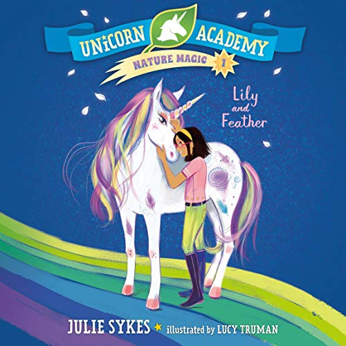 Lily and Feather Audiobook By Julie Sykes cover art